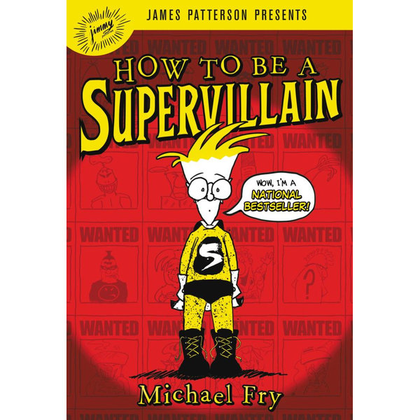 How to Be a Supervillain - Michael Fry, James Patterson (Foreword by) | 2020-eala-conference.org