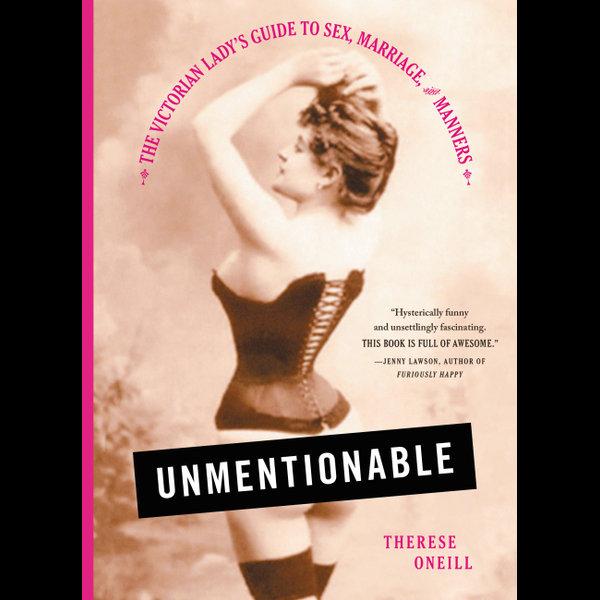 Unmentionable - Therese Oneill | Karta-nauczyciela.org