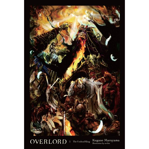 Overlord, Vol. 1 (light novel) - Kugane Maruyama, so-bin | 2020-eala-conference.org