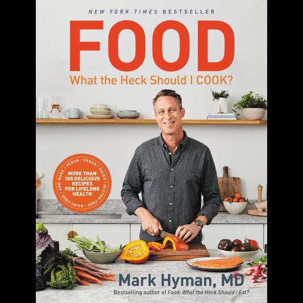 Food: What the Heck Should I Cook? - Dr. Mark Hyman | Karta-nauczyciela.org