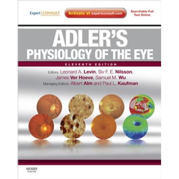 Adler's Physiology of the Eye - Leonard A Levin, Siv F. E. Nilsson, James Ver Hoeve, Samuel Wu, Albert Alm | Karta-nauczyciela.org
