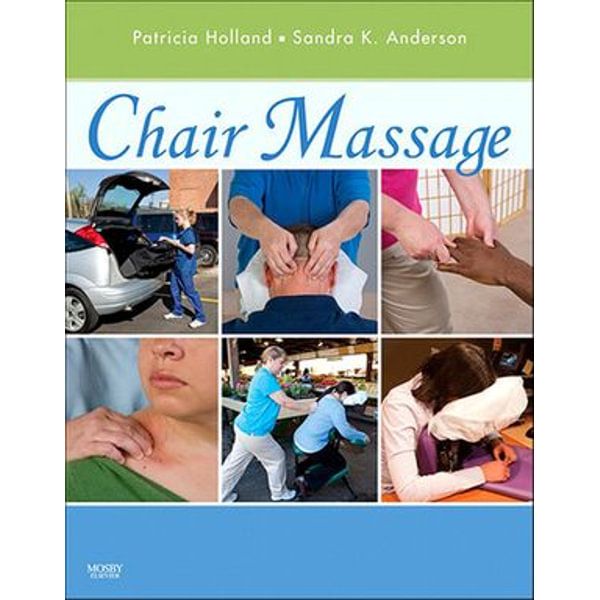 Chair Massage - E-Book - Patricia Holland, Sandra K. Anderson   Karta-nauczyciela.org
