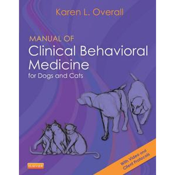 Manual of Clinical Behavioral Medicine for Dogs and Cats - Karen Overall   Karta-nauczyciela.org