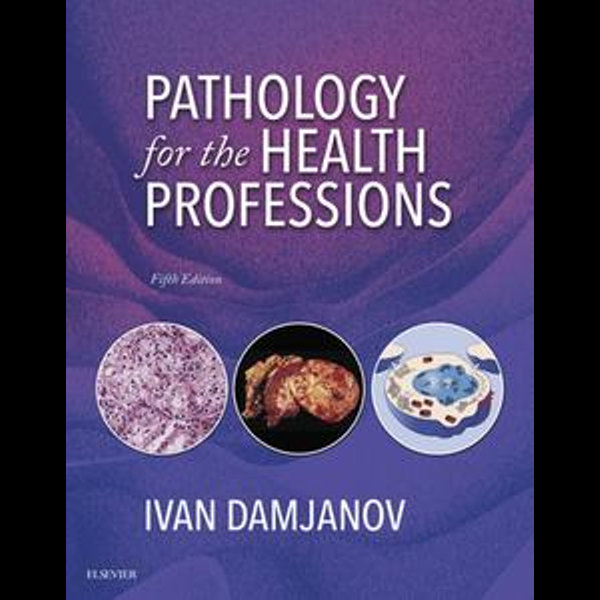 Pathology for the Health Professions - E-Book -    2020-eala-conference.org