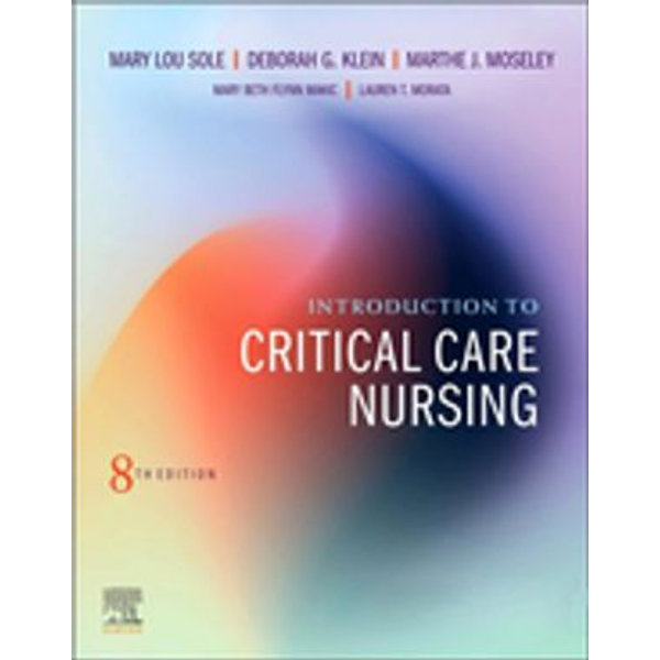 Introduction to Critical Care Nursing E-Book -    2020-eala-conference.org
