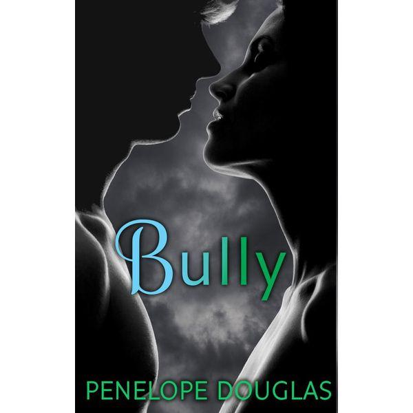 Bully - Penelope Douglas | Karta-nauczyciela.org