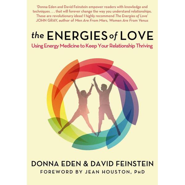 The Energies of Love - Donna Eden, David Feinstein | Karta-nauczyciela.org