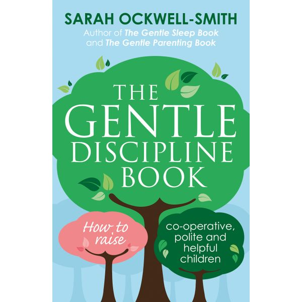 The Gentle Discipline Book - Sarah Ockwell-Smith | 2020-eala-conference.org