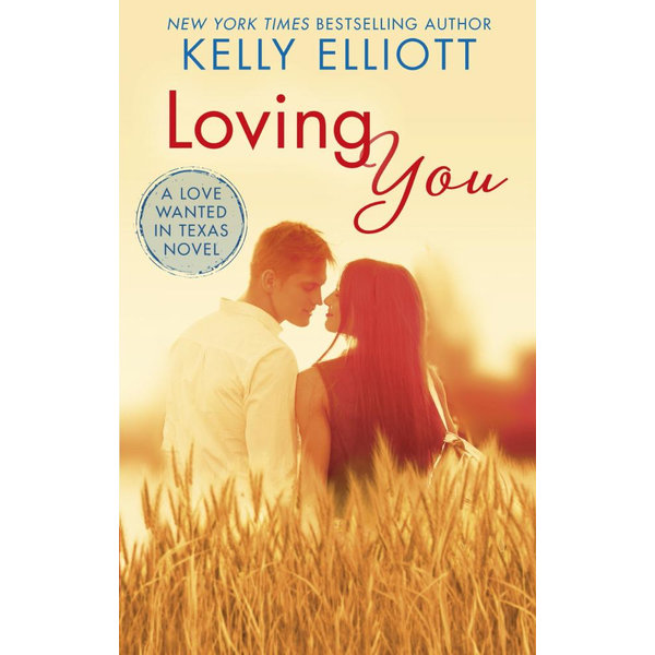 Loving You - Kelly Elliott | 2020-eala-conference.org