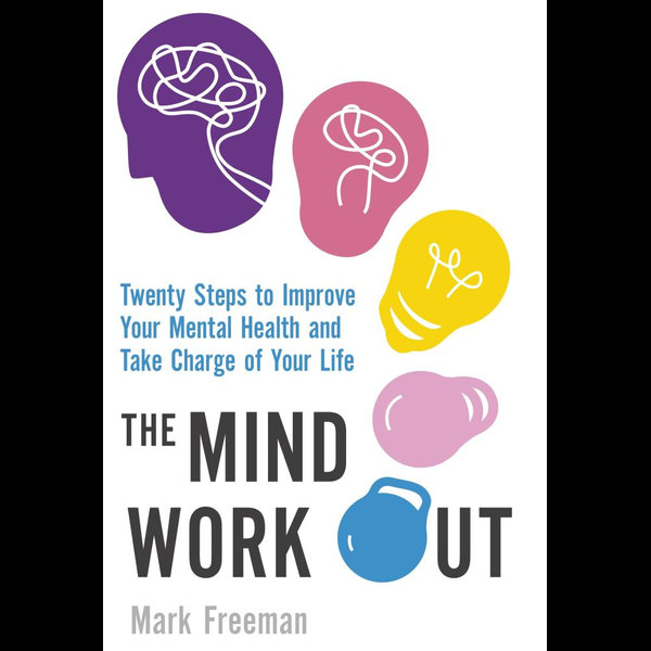 The Mind Workout - Mark Freeman   2020-eala-conference.org