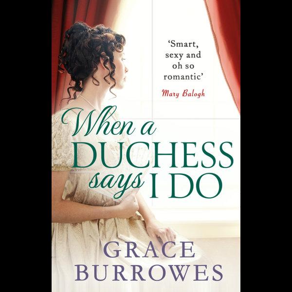 When a Duchess Says I Do - Grace Burrowes   Karta-nauczyciela.org