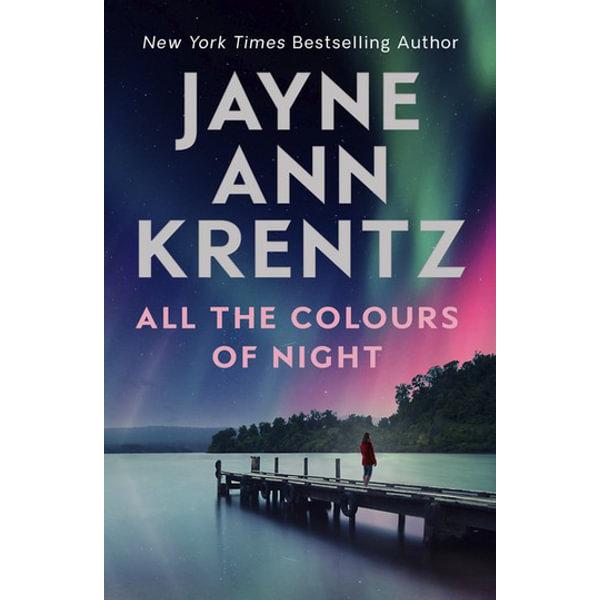 All the Colours of Night - Jayne Ann Krentz   2020-eala-conference.org