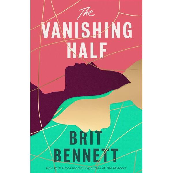 The Vanishing Half - Brit Bennett | 2020-eala-conference.org