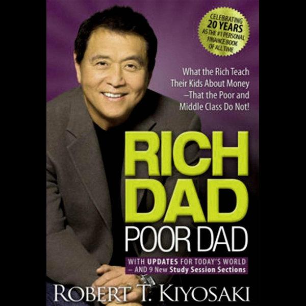 Rich Dad Poor Dad - Robert T. Kiyosaki   2020-eala-conference.org