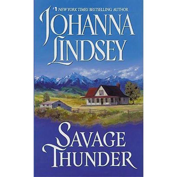 Savage Thunder Wyoming 2 By Johanna Lindsey