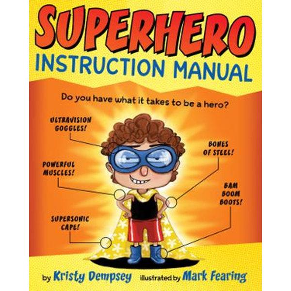 Superhero Instruction Manual - Kristy Dempsey, Mark Fearing (Illustrator)   Karta-nauczyciela.org