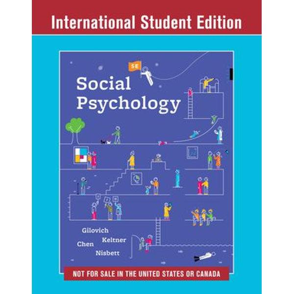 Social Psychology (Fifth International Student Edition) - Tom Gilovich, Dacher Keltner, Serena Chen, Richard E. Nisbett | Karta-nauczyciela.org