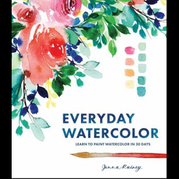 Everyday Watercolor - Jenna Rainey | Karta-nauczyciela.org