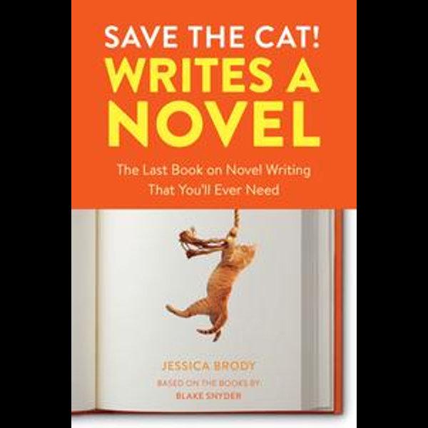 Save the Cat! Writes a Novel - Jessica Brody | Karta-nauczyciela.org