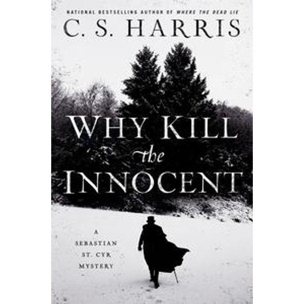 Why Kill the Innocent - C. S. Harris | Karta-nauczyciela.org