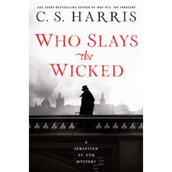 Who Slays the Wicked - C. S. Harris   Karta-nauczyciela.org