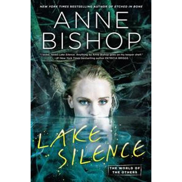 Lake Silence - Anne Bishop   Karta-nauczyciela.org