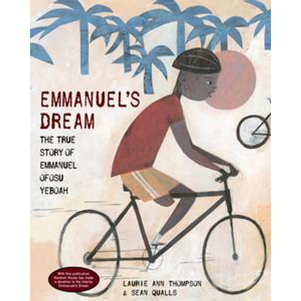 Emmanuel's Dream - Laurie Ann Thompson, Sean Qualls (Illustrator) | 2020-eala-conference.org