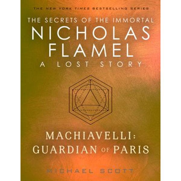 Machiavelli: Guardian of Paris - Michael Scott | 2020-eala-conference.org