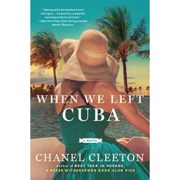 When We Left Cuba - Chanel Cleeton | Karta-nauczyciela.org