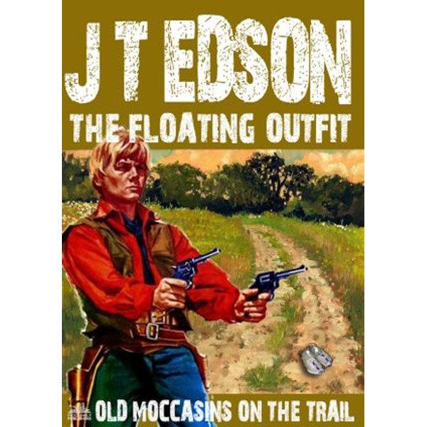 The Floating Outfit 48 - J.T. Edson | Karta-nauczyciela.org