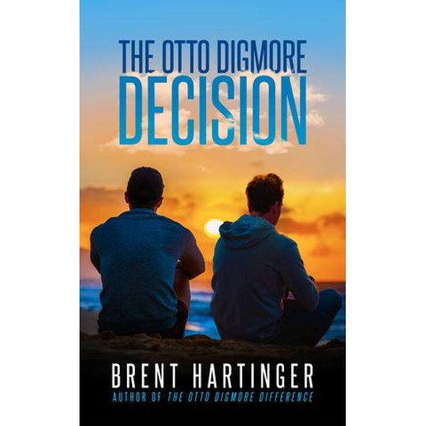 The Otto Digmore Decision - Brent Hartinger | Karta-nauczyciela.org