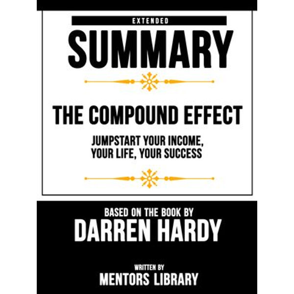 The Compound Effect - Mentors Library | 2020-eala-conference.org