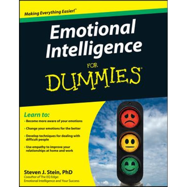 Emotional Intelligence For Dummies - Steven J. Stein | 2020-eala-conference.org