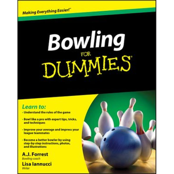 Bowling For Dummies - A.J. Forrest, Lisa Iannucci   Karta-nauczyciela.org