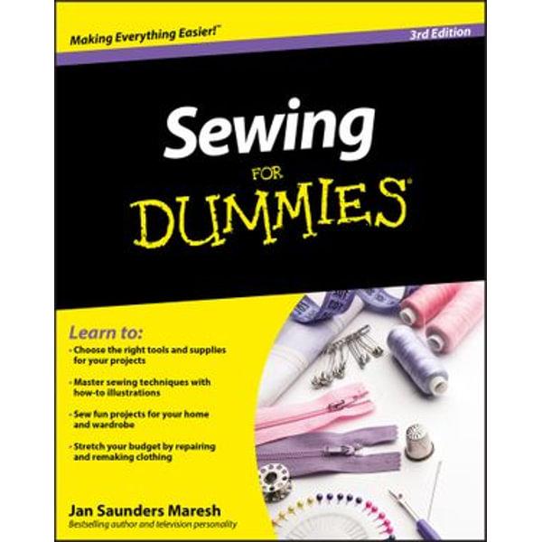 Sewing For Dummies - Jan Saunders Maresh | Karta-nauczyciela.org