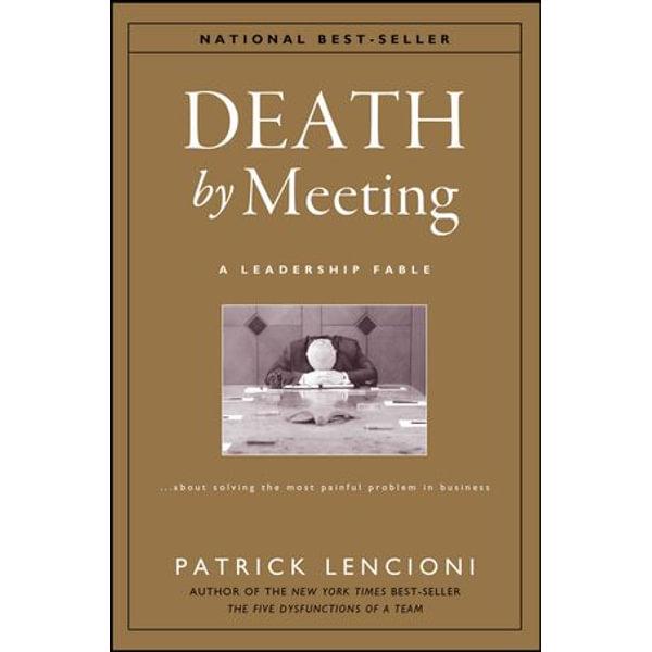 Death by Meeting - Patrick M. Lencioni | Karta-nauczyciela.org