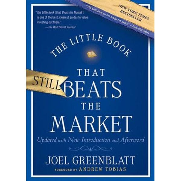 The Little Book That Still Beats the Market - Joel Greenblatt, Andrew Tobias (Foreword by)   Karta-nauczyciela.org