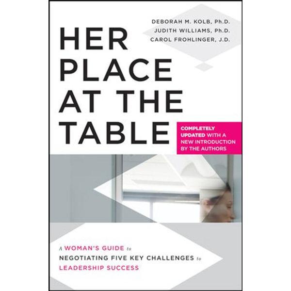 Her Place at the Table - Deborah M. Kolb, Judith Williams, Carol Frohlinger   Karta-nauczyciela.org