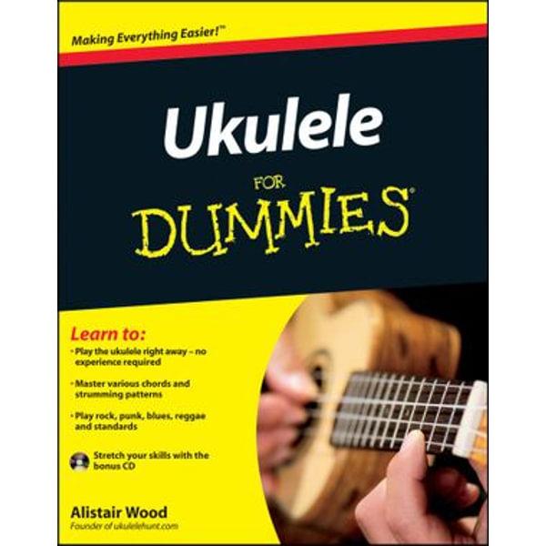 Ukulele For Dummies - Alistair Wood | Karta-nauczyciela.org