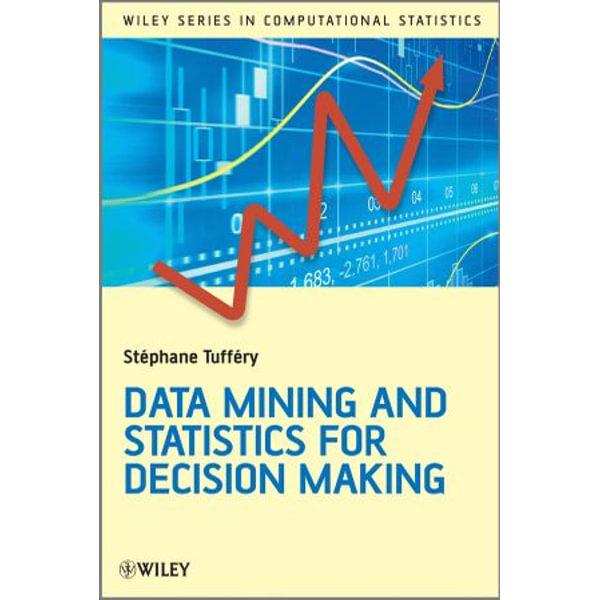 Data Mining and Statistics for Decision Making - Stéphane Tufféry | Karta-nauczyciela.org