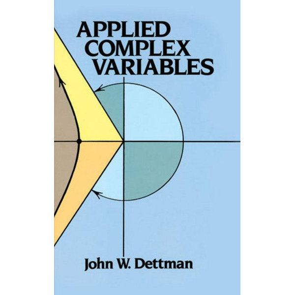 Applied Complex Variables - John W. Dettman | 2020-eala-conference.org