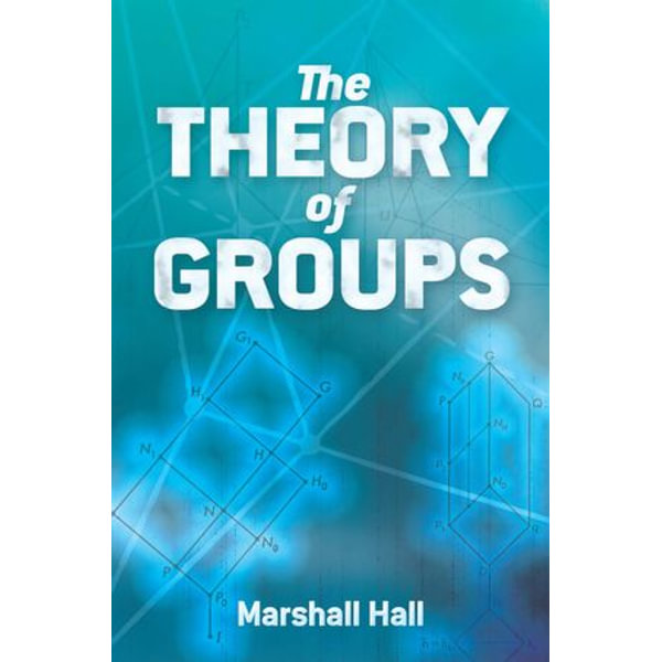 The Theory of Groups - Marshall Hall   Karta-nauczyciela.org