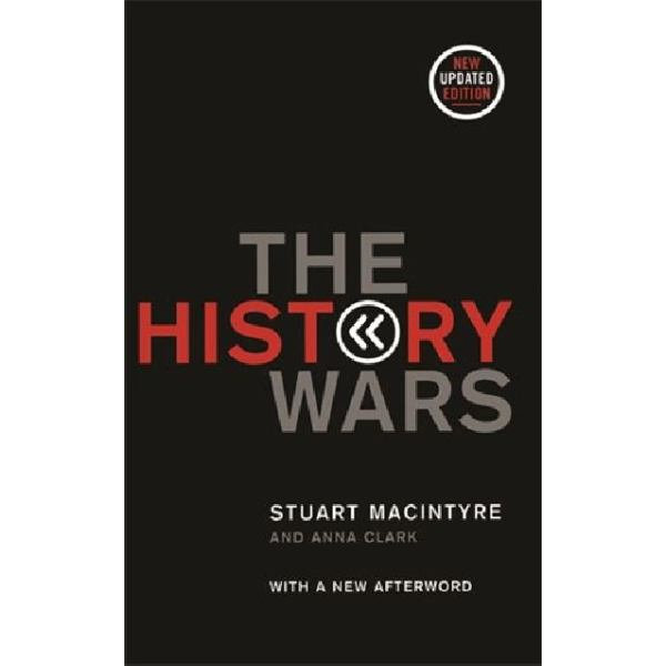 The History Wars - Stuart Macintyre, Anna Clark   Karta-nauczyciela.org