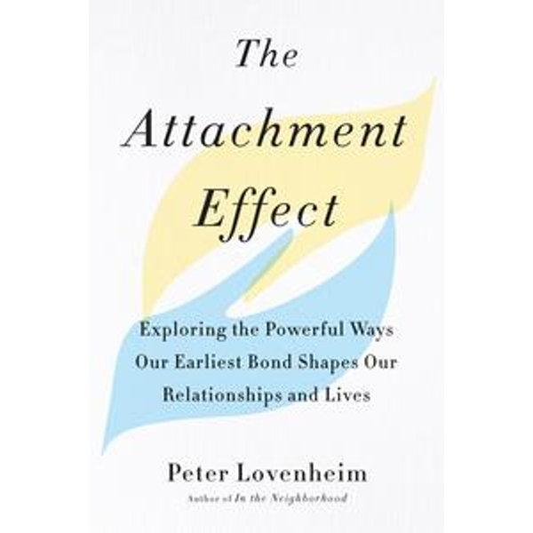 The Attachment Effect - Peter Lovenheim | Karta-nauczyciela.org