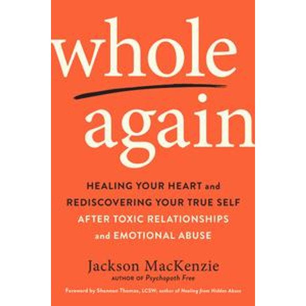 Whole Again - Jackson MacKenzie, Shannon Thomas (Foreword by) | Karta-nauczyciela.org