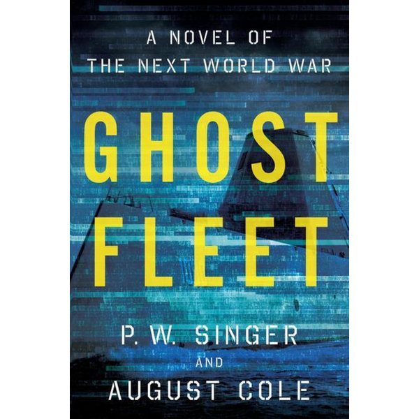 Ghost Fleet - P. W. Singer, August Cole | 2020-eala-conference.org
