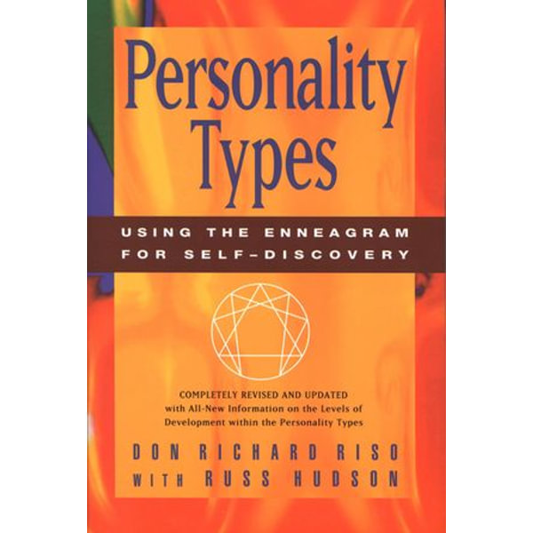 Personality Types - Don Richard Riso, Russ Hudson | 2020-eala-conference.org