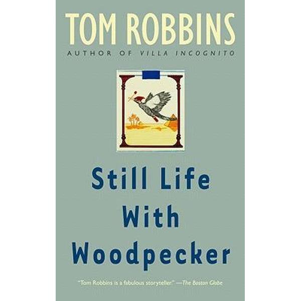 Still Life with Woodpecker - Tom Robbins   Karta-nauczyciela.org