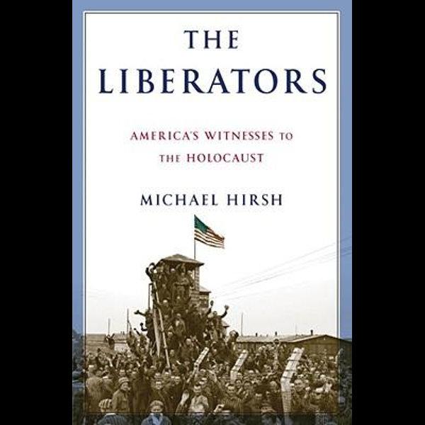 The Liberators - Michael Hirsh | Karta-nauczyciela.org