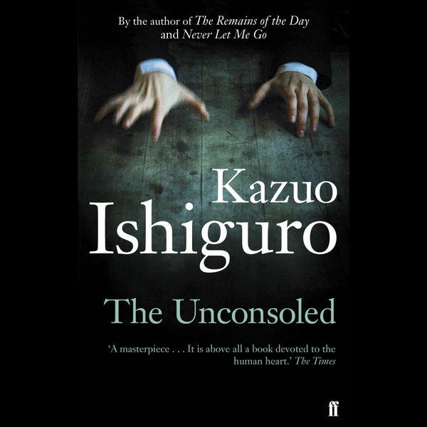 The Unconsoled - Kazuo Ishiguro   2020-eala-conference.org